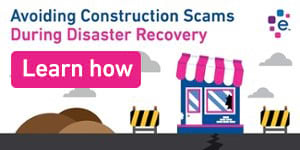 Avoiding construction scams during disaster recovery