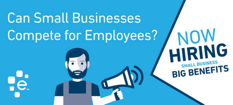 Can Small Businesses Compete for Employees?